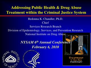 Addressing Public Health & Drug Abuse Treatment within the Criminal Justice System