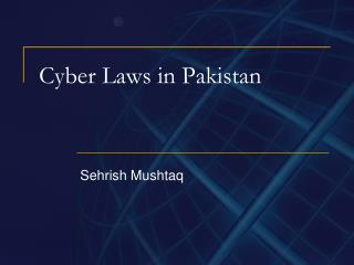 Cyber Laws in Pakistan