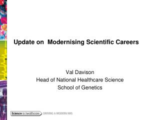 Update on  Modernising Scientific Careers