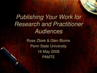 Publishing Your Work for Research and Practitioner Audiences