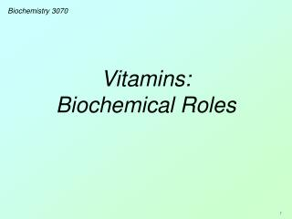 Vitamins: Biochemical Roles