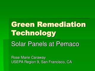 Green Remediation Technology