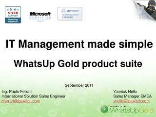 IT Management made simple WhatsUp Gold product suite