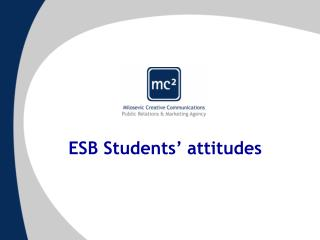 ESB Students' attitudes