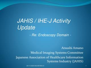 Atsushi Amano Medical Imaging Systems Committee