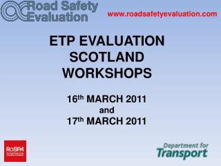 ETP EVALUATION  SCOTLAND WORKSHOPS 16 th  MARCH 2011 and 17 th  MARCH 2011