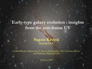 Early-type galaxy evolution : insights from the rest-frame UV