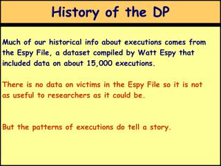 History of the DP