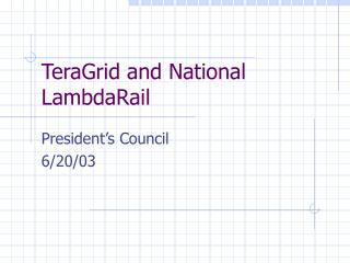 TeraGrid and National LambdaRail