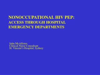NONOCCUPATIONAL HIV PEP: ACCESS THROUGH HOSPITAL EMERGENCY DEPARTMENTS