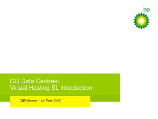 GO Data Centres: Virtual Hosting SL introduction