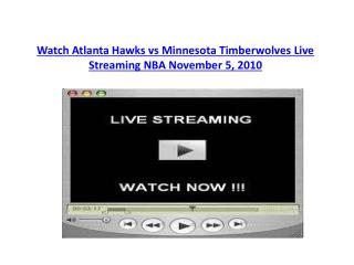 Watch Atlanta Hawks vs Minnesota Timberwolves Live Streaming