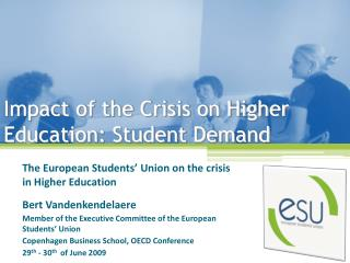 Impact of the Crisis on Higher Education: Student Demand