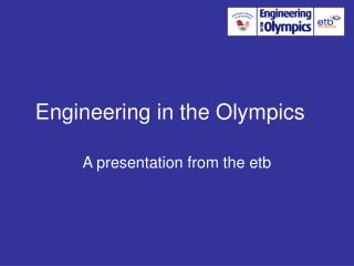Engineering in the Olympics