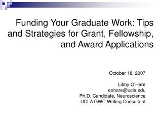 Funding Your Graduate Work: Tips and Strategies for Grant, Fellowship, and Award Applications