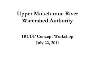 Upper Mokelumne River Watershed Authority