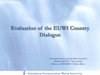 Evaluation of the EUWI Country Dialogue