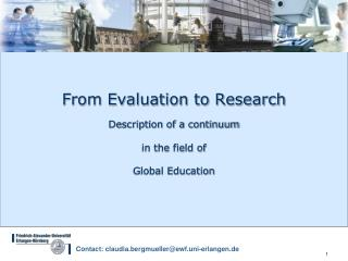 From Evaluation to Research Description of a continuum  in the field of Global Education
