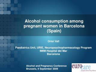 Alcohol consumption among pregnant women in Barcelona (Spain)