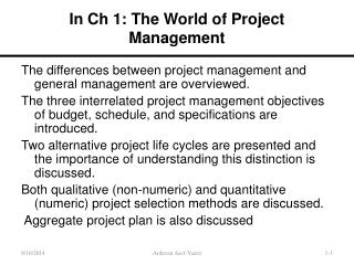 In Ch 1: The World of Project Management