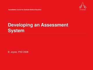 Developing an Assessment System