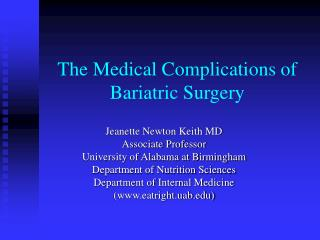 The Medical Complications of Bariatric Surgery