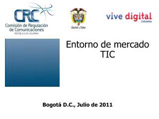 Entorno de mercado TIC