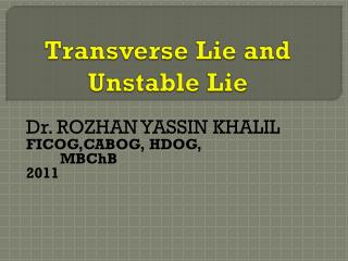 Transverse Lie and Unstable Lie