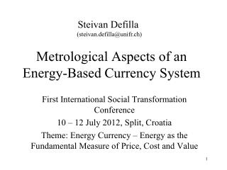 Metrological Aspects of an Energy-Based Currency System