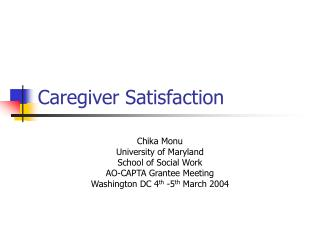Caregiver Satisfaction