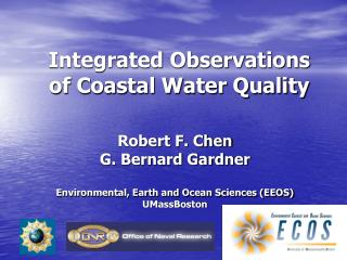 Integrated Observations of Coastal Water Quality