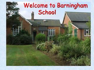 Welcome to Barningham           School
