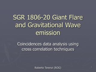 SGR 1806-20 Giant Flare and Gravitational Wave emission