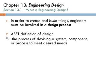 Chapter 13:  Engineering Design Section 13.1 – What is Engineering Design?