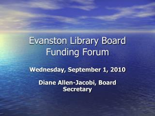Evanston Library Board  Funding Forum