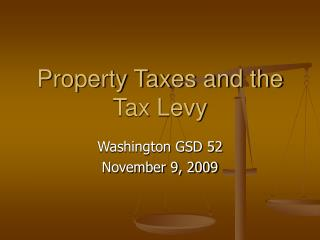 Property Taxes and the Tax Levy