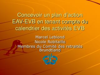Concevoir un plan d'action  EAV-EVB en tenant compte du calendrier des activités EVB