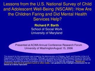 Richard P. Barth School of Social Work University of Maryland