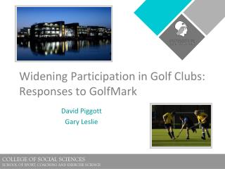 Widening Participation in Golf Clubs: Responses to GolfMark