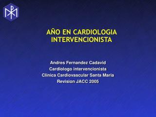 AÑO EN CARDIOLOGIA INTERVENCIONISTA