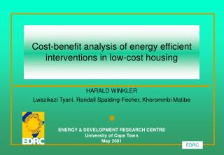 Cost-benefit analysis of energy efficient  interventions in low-cost housing