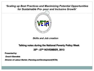 Talking notes during the National Poverty Policy Week    25 th  –27 th  NOVEMBER,  2013