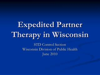 Expedited Partner Therapy in Wisconsin