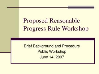 Proposed Reasonable Progress Rule Workshop
