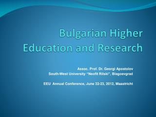 Bulgarian Higher Education and Research