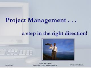 Project Management . . .