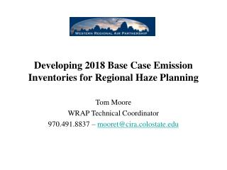 Developing 2018 Base Case Emission Inventories for Regional Haze Planning