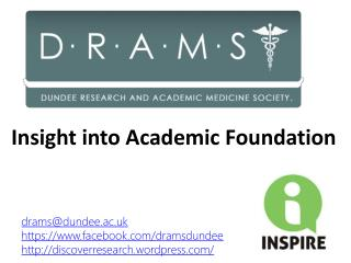 Insight into Academic Foundation