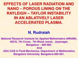 EFFECTS OF LASER RADIATION AND NANO – POROUS LINING ON THE RAYLEIGH – TAYLOR INSTABILITY