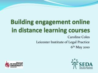 Building engagement online in distance learning courses